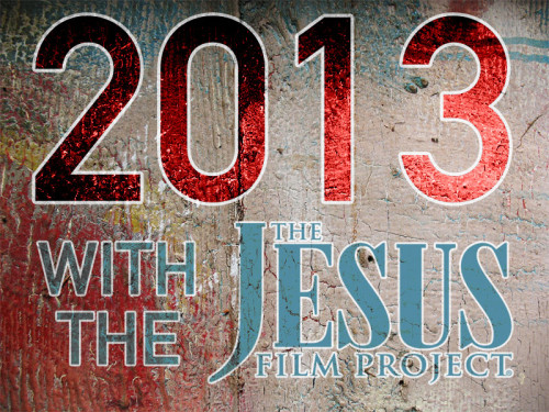 The JESUS Film Project® Year-In-Review